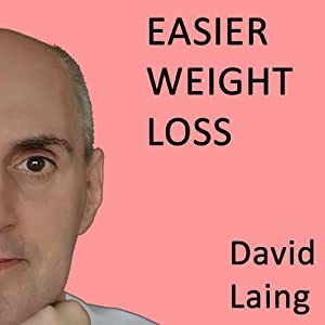 Easier Weight Loss with David Laing Speech