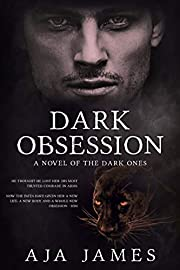 Dark Obsession: A Novel of the Dark Ones (#5) (Pure/ Dark Ones Book 9)