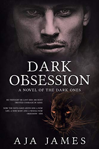 Dark Obsession: A Novel of the Pure Ones (Pure/ Dark Ones Book 9) by [James, Aja]