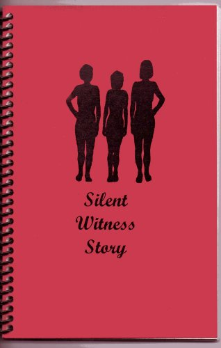 The Wyoming Silent Witness Story (Silent Witness Story)