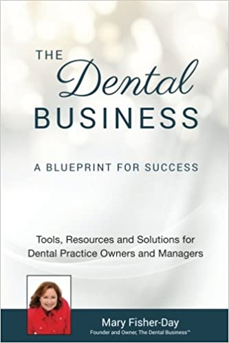 The dental business a blueprint for success a blueprint for the dental business a blueprint for success a blueprint for success tools resources and solutions for dental practice owners and managers mary malvernweather Image collections