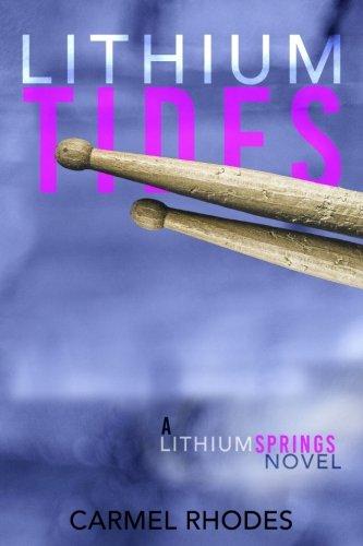 - Lithium Tides: A Lithium Springs Novel (Volume 2)