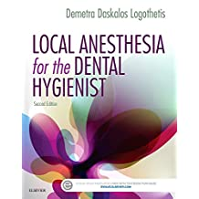 Local Anesthesia for the Dental Hygienist
