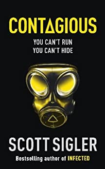 Contagious: Infected Book 2 - Kindle edition by Scott Sigler ...