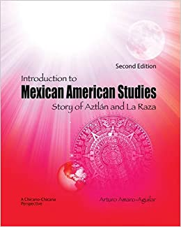 Book Introduction to Mexican American Studies: Story of Aztlan and La Raza by AMARO ARTURO (2013-07-16)