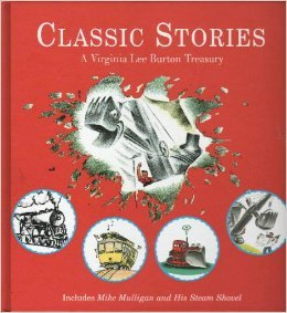 Virginia Lee Burton Treasury: Katie and the Big Snow, Mike Mulligan and His Steam Shovel, The Little House