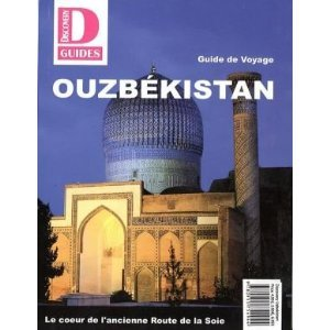 Uzbekistan Travel Guide (French) (Discovery Central Asia, 9)