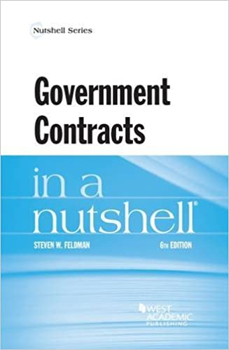 Government Contracts in a Nutshell (Nutshells): Steven