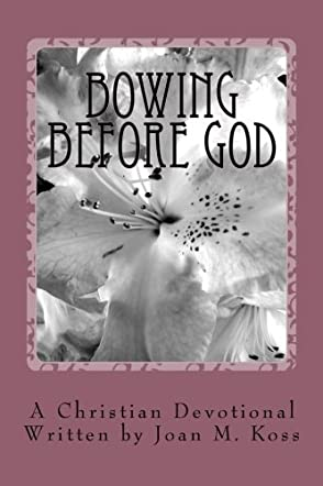 Bowing Before God