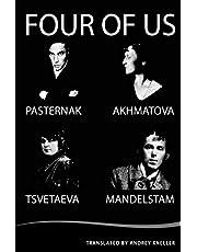 Four of Us: Pasternak, Akhmatova, Mandelstam, Tsvetaeva