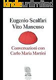 Conversazioni con Carlo Maria Martini (Campo dei fiori)