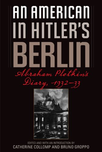 Download An American in Hitler's Berlin: Abraham Plotkin's Diary, 1932-33 ebook