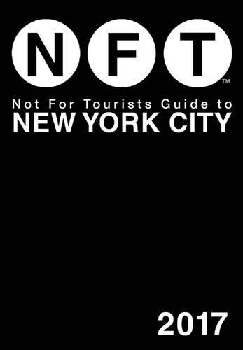 Not For Tourists Guide to New York City 2017 (Southampton Ny Stores)
