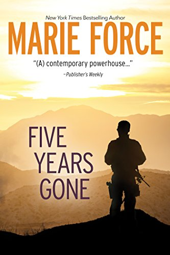Five Years Gone: A Standalone Contemporary Romance by [Force, Marie]
