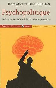 Psychopolitique : Entretiens avec Trevor Cribben Merrill par Jean-Michel Oughourlian