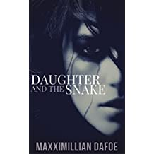 Daughter and the Snake (Bedtime Stories for the Intellectually Adventurous Book 1)