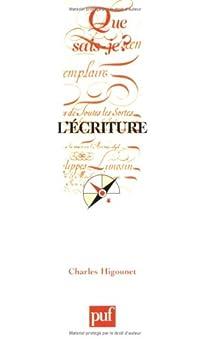 L'écriture par Higounet