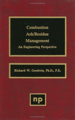 (Combustion Ash/Residue Management: An Engineering Perspective)
