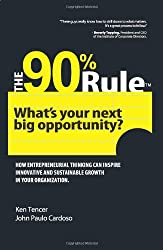 The 90% Rule by Ken Tencer