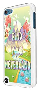 354 - Find Your Neverland Design For apple ipod Touch 5 Fashion Trend CASE Back COVER Plastic&Thin Metal