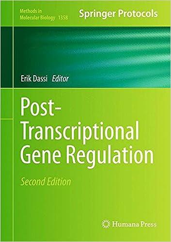 Post-Transcriptional Gene Regulation (Methods in Molecular