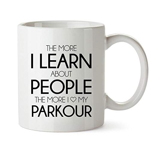 Idakoos The more I learn about people the more I love my Parkour Mug 11 ounces