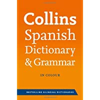 Collins Spanish Dictionary and Grammar (Collins Dictionary and Grammar)