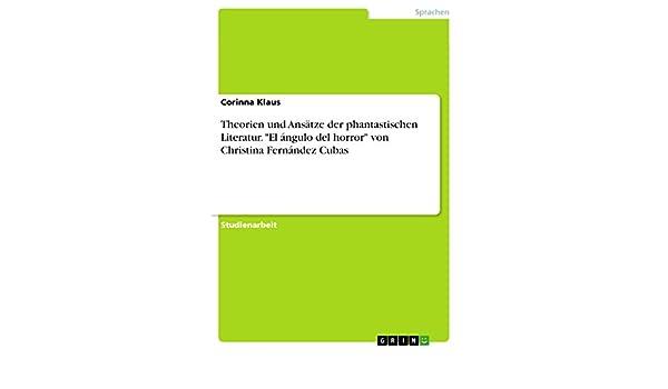Theorien und Ansätze der phantastischen Literatur.