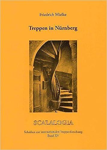 Treppen Nürnberg treppen in nürnberg scalalogia band 15 amazon de friedrich