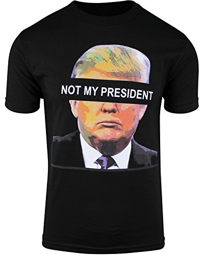 Donald Trump is NOT My President Mens Shirt Protest Tee (Black, L)