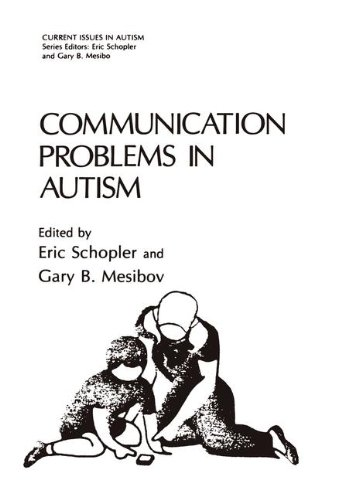 Communication Problems in Autism (Current Issues in Autism)