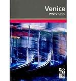 Photo Guide Venice by Monaco Books front cover