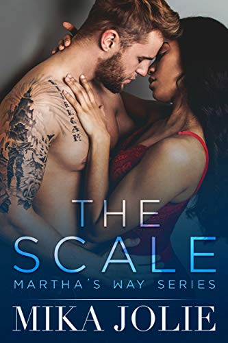 Publishing Scales - The Scale (Martha's Way Book 1)