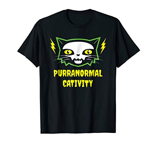 Funny Cute Purranormal Cativity Halloween Cat Lover (Fear Punk Shirt)