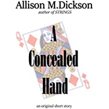 A Concealed Hand: A Short Story