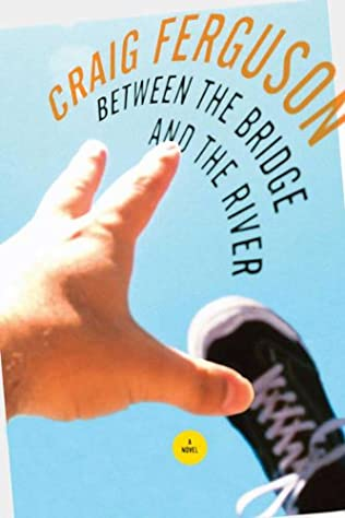 book cover of Between the Bridge and the River