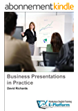 Business Presentations in Practice (Business English in Practice) (English Edition)