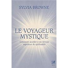 Le voyageur mystique