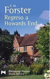 Regreso a Howards End (El Libro De Bolsillo - Bibliotecas De Autor - Biblioteca Forster