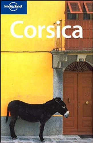 Lonely Planet Corsica 4th Ed. 4th edition