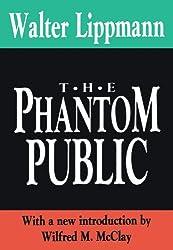The Phantom Public (International Organizations Series)
