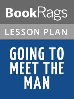 going to meet a man summary plan