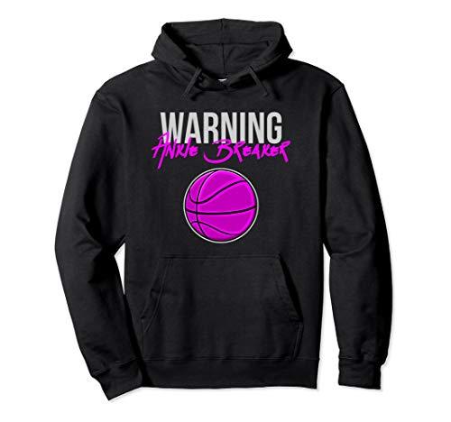 - Warning Ankle Breaker Girls Basketball Hoodie