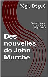 Des nouvelles de John Murche