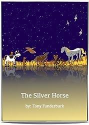 The Silver Horse (Bedtime Buckaroos Book 3)