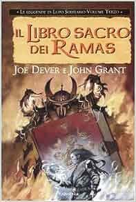 Il libro sacro dei Ramas. Le leggende di Lupo Solitario