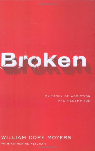 broken-my-story-of-addiction-and-redemption