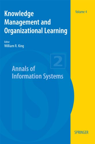 Download Knowledge Management and Organizational Learning: 4 (Annals of Information Systems) Pdf