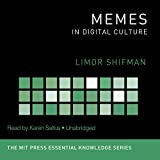 Memes in Digital Culture ( MIT Press Essential Knowledge Series)