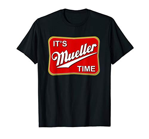 It's Mueller Time Special Prosecutor Sign T shirt